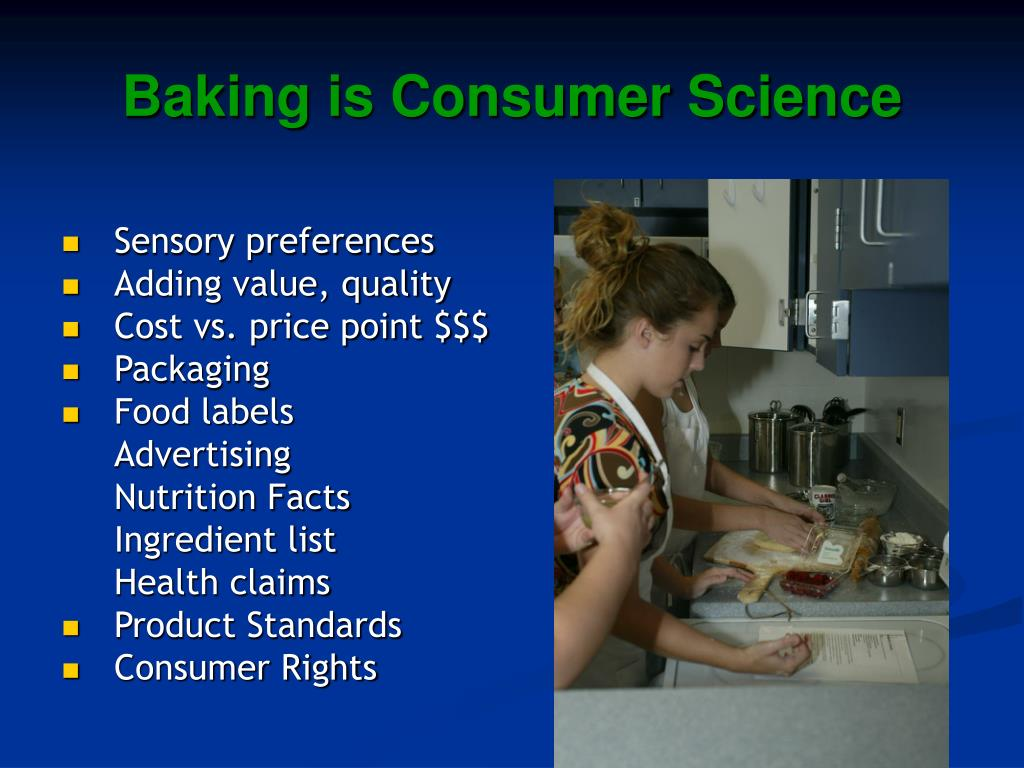 Baking is Consumer Science