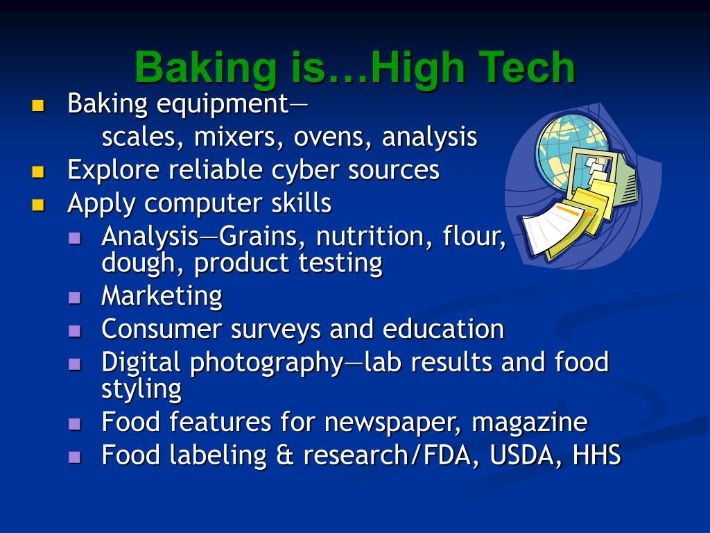 Baking is…High Tech
