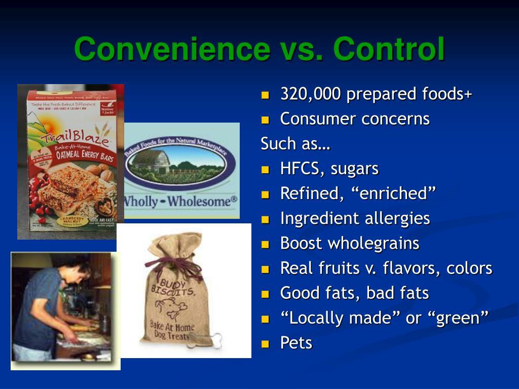Convenience vs. Control