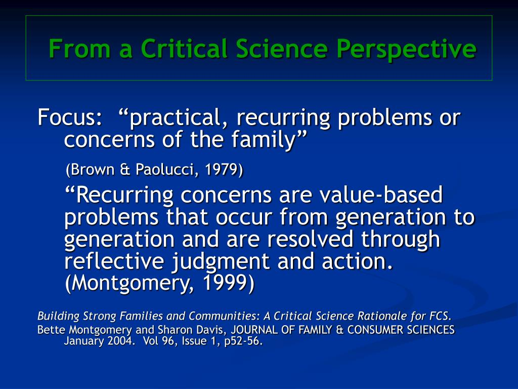 From a Critical Science Perspective