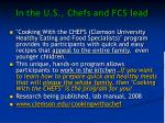 in the u s chefs and fcs lead