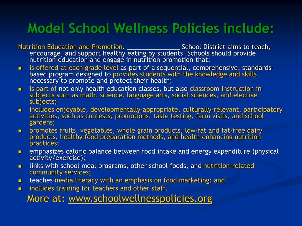 Model School Wellness Policies include: