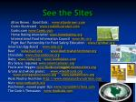 see the sites