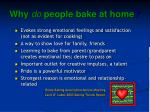 why do people bake at home