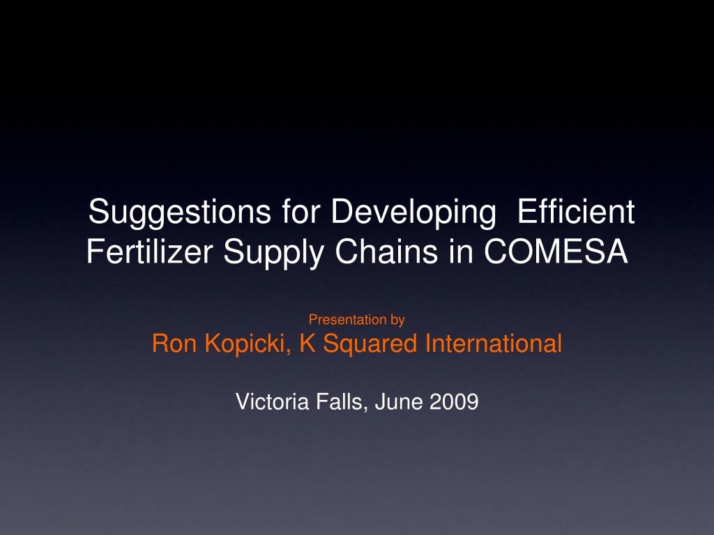 Suggestions for Developing  Efficient Fertilizer Supply Chains in COMESA