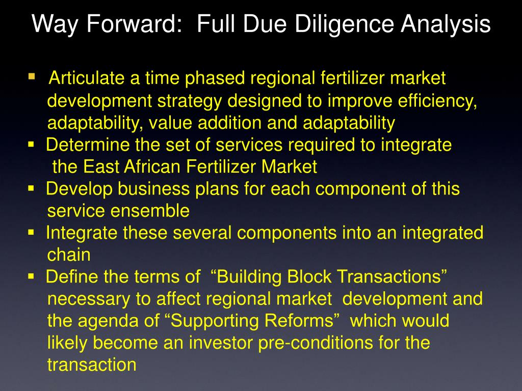Way Forward:  Full Due Diligence Analysis