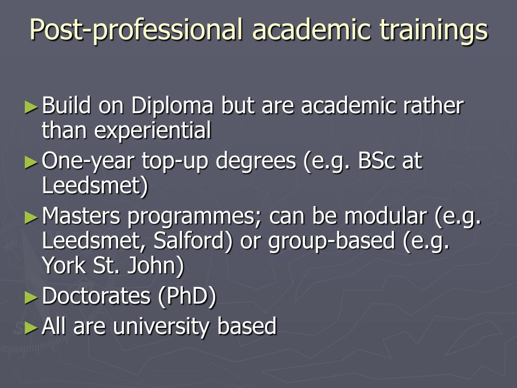 Post-professional academic trainings