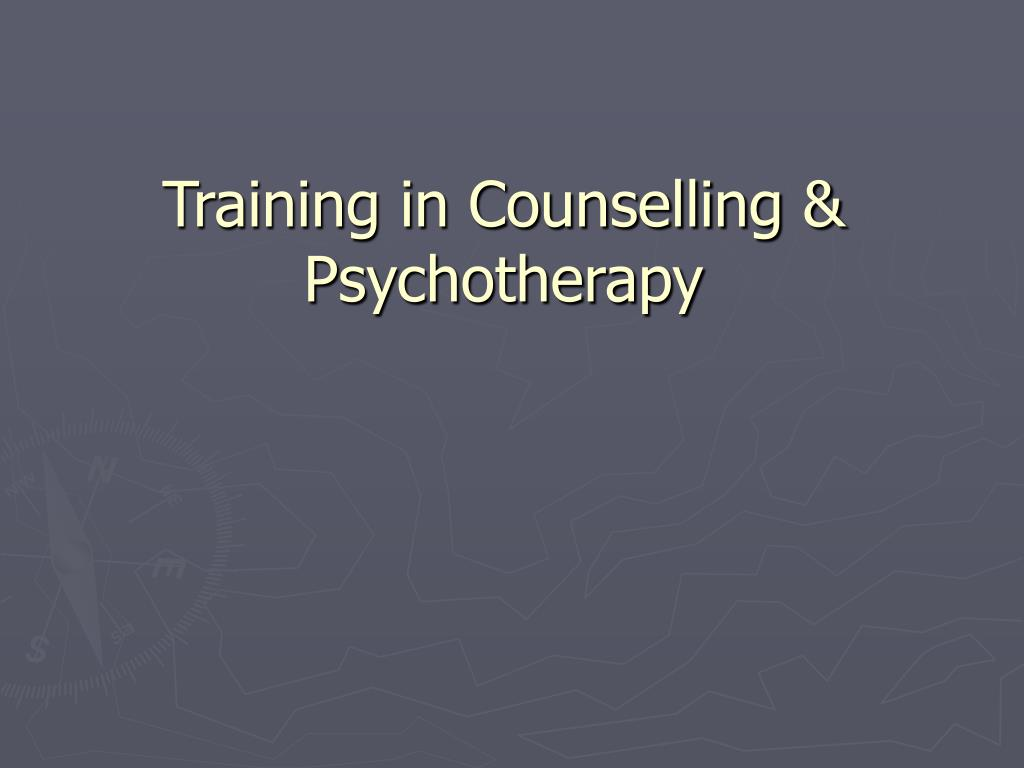 training in counselling psychotherapy