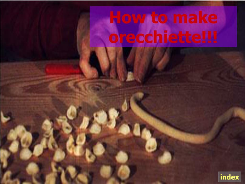 How to make orecchiette!!!