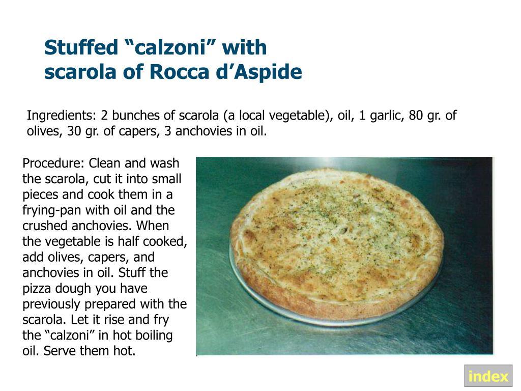 "Stuffed ""calzoni"" with scarola of Rocca d'Aspide"