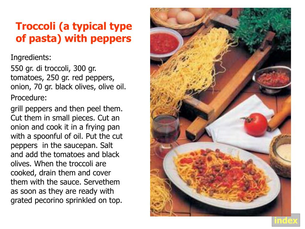 Troccoli (a typical type of pasta) with peppers