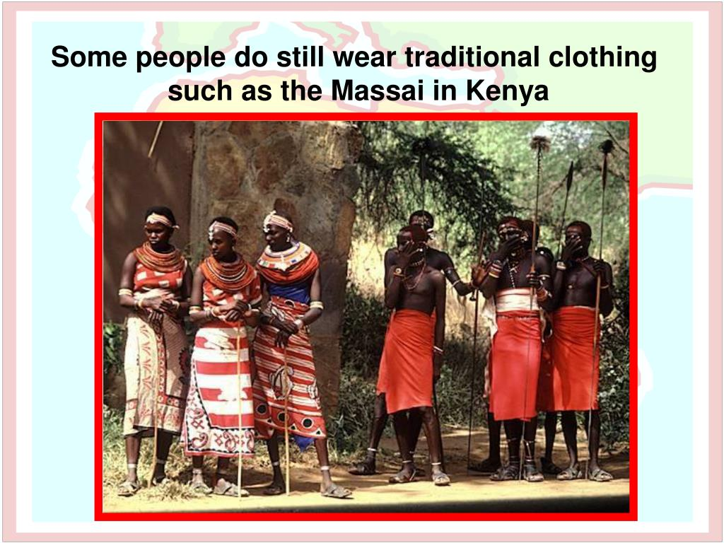 Some people do still wear traditional clothing