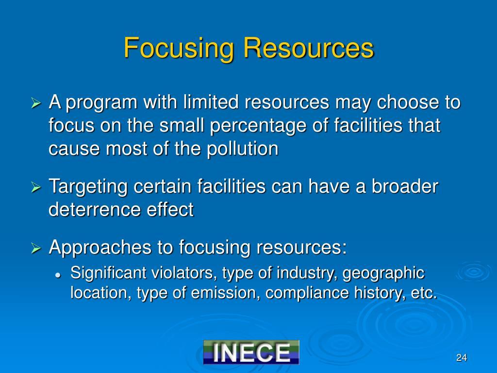 Focusing Resources