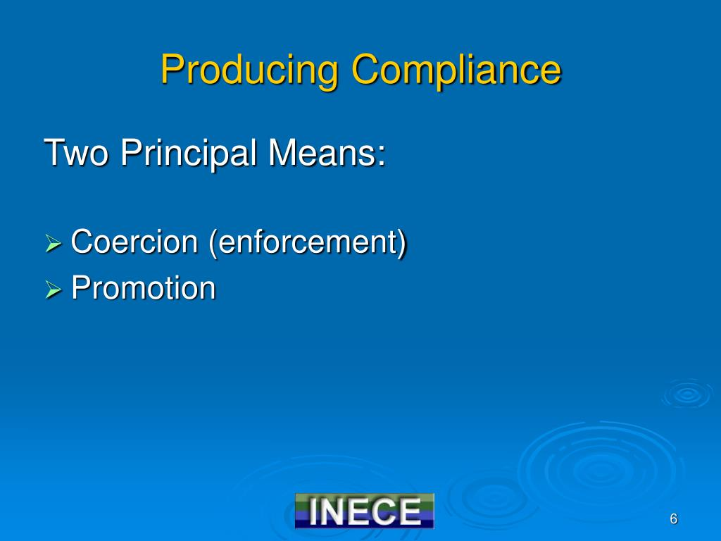 Producing Compliance