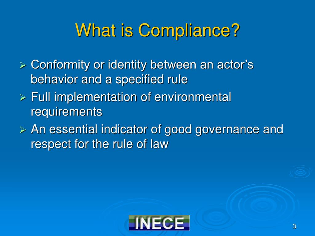 What is Compliance?