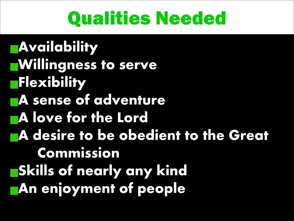 Qualities Needed
