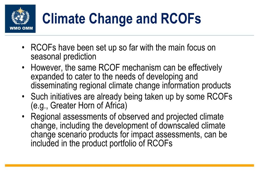 Climate Change and RCOFs