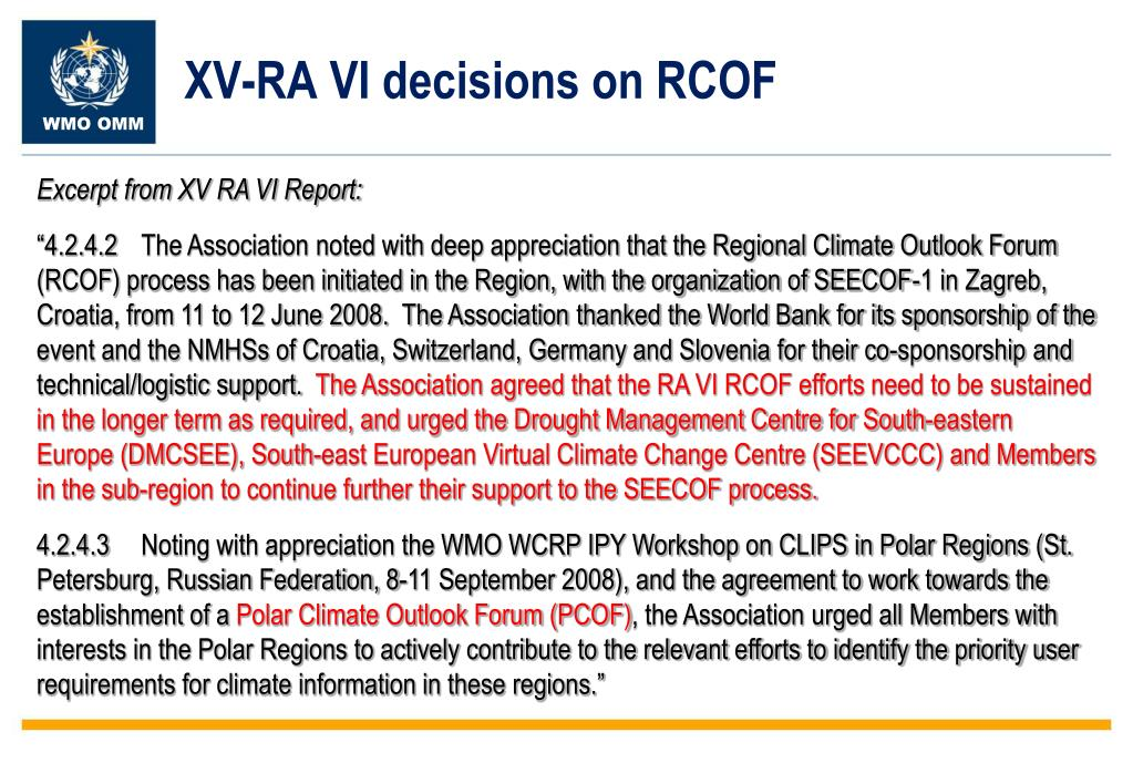 XV-RA VI decisions on RCOF