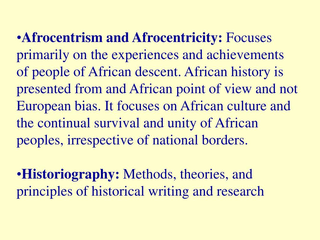 Afrocentrism and Afrocentricity:
