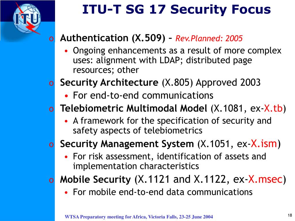 ITU-T SG 17 Security Focus