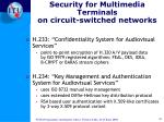 security for multimedia terminals on circuit switched networks