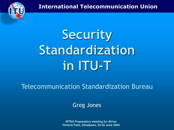 Security standardization in itu t