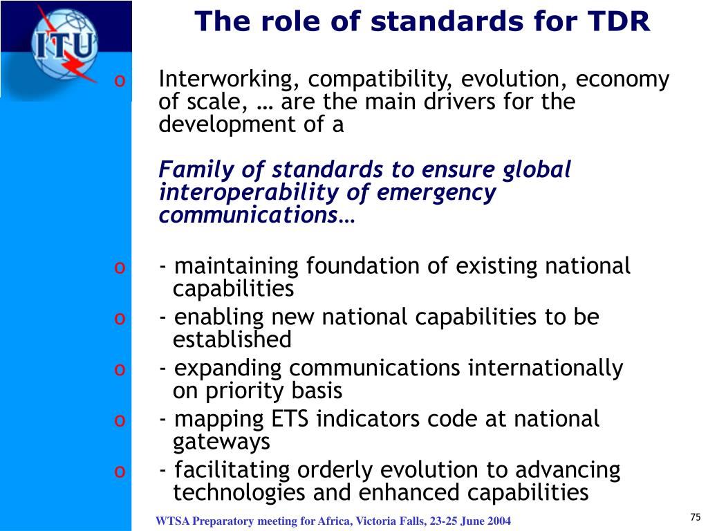 The role of standards for TDR