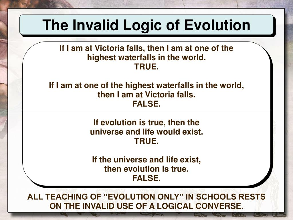 The Invalid Logic of Evolution