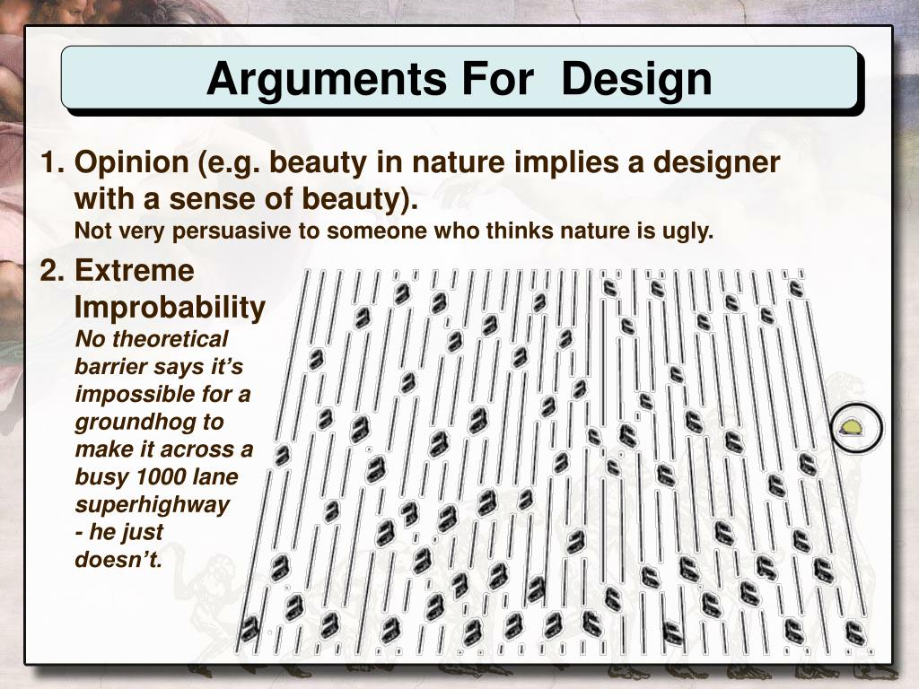 Arguments For  Design
