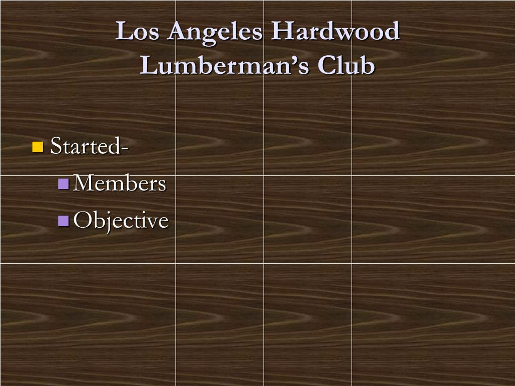 Los Angeles Hardwood Lumberman's Club