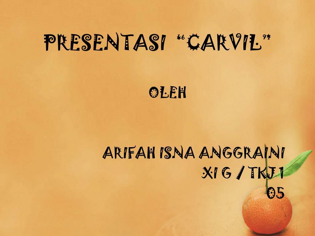 """PRESENTASI  """"CARVIL"""""""