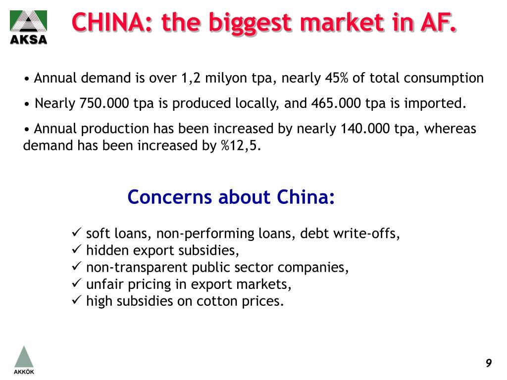 CHINA: the biggest market in AF.