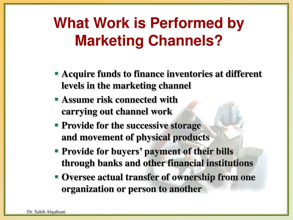 What Work is Performed by Marketing Channels?