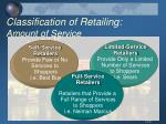 classification of retailing amount of service