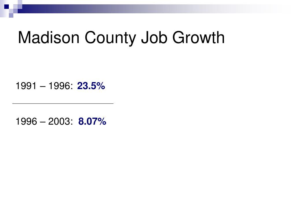 Madison County Job Growth