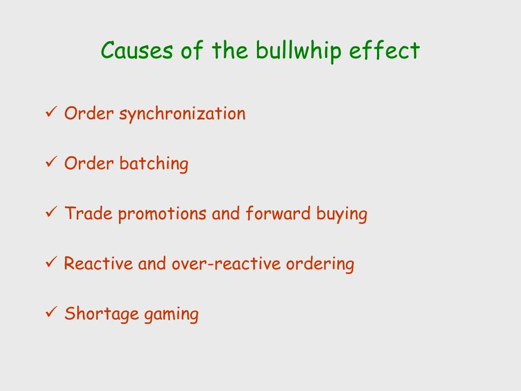 Causes of the bullwhip effect