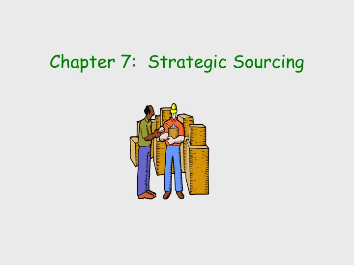 Chapter 7 strategic sourcing