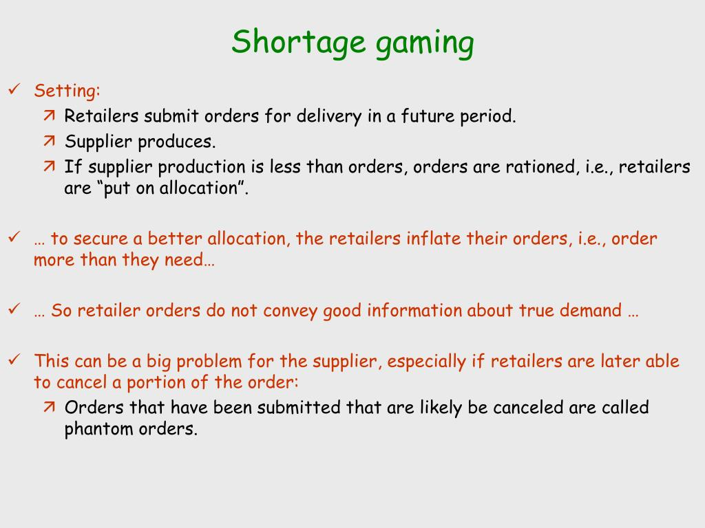 Shortage gaming