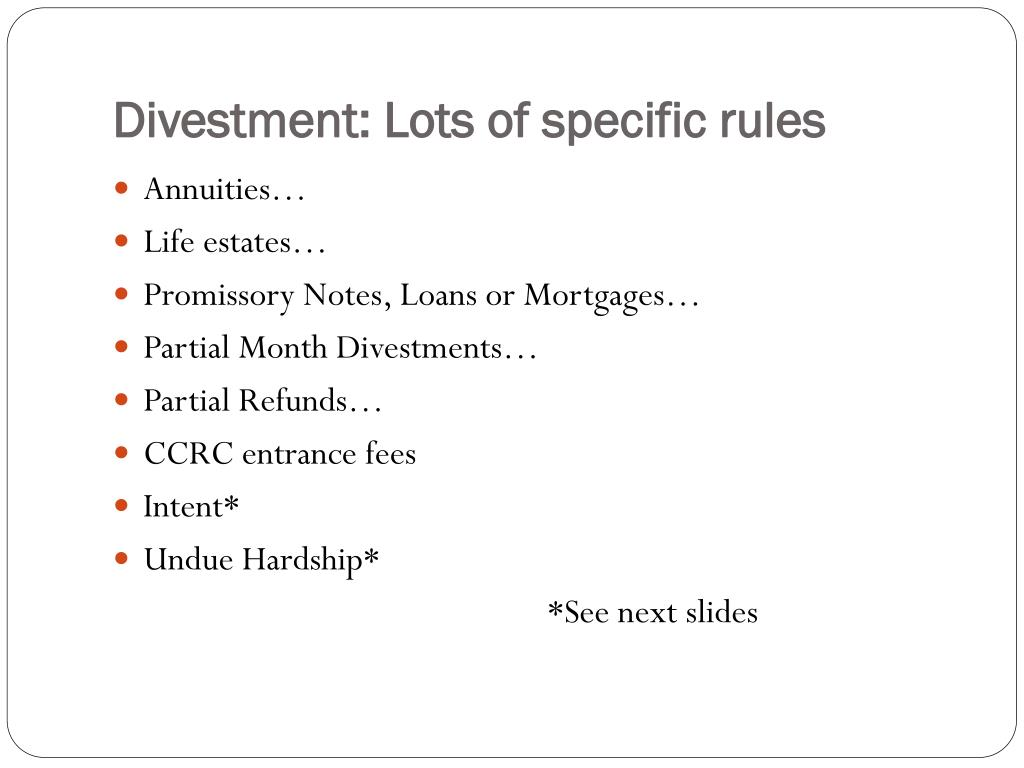 Divestment: Lots of specific rules
