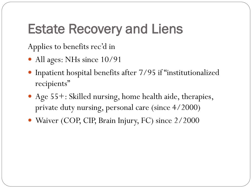 Estate Recovery and Liens