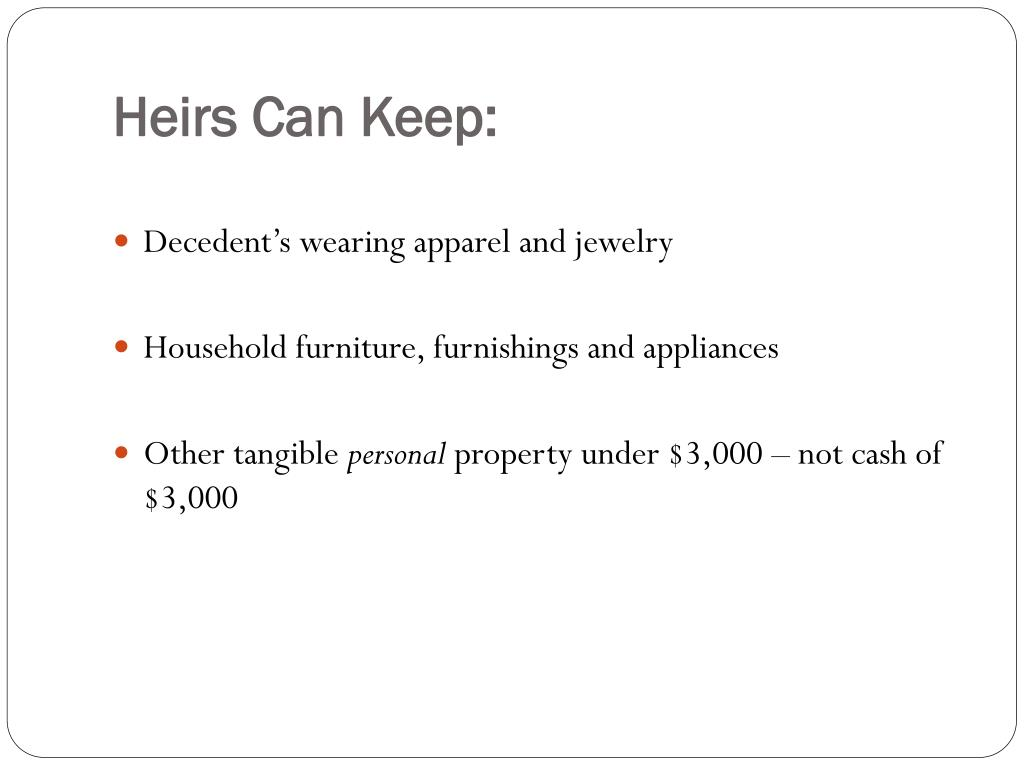 Heirs Can Keep: