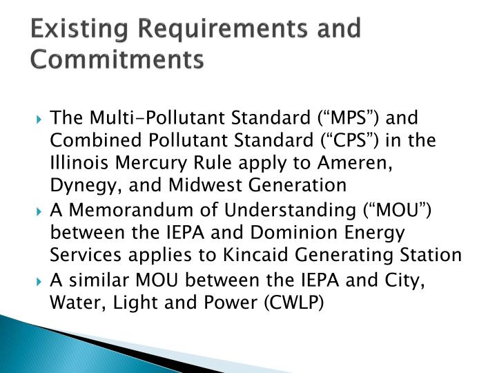 Existing Requirements and Commitments