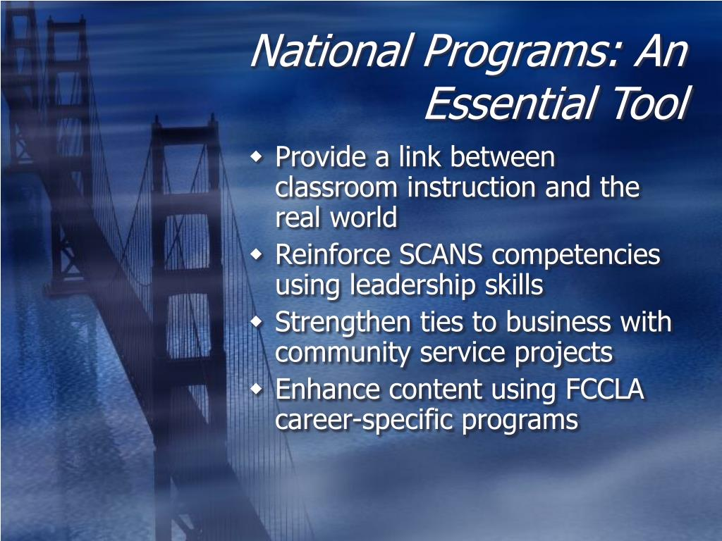 National Programs: An Essential Tool
