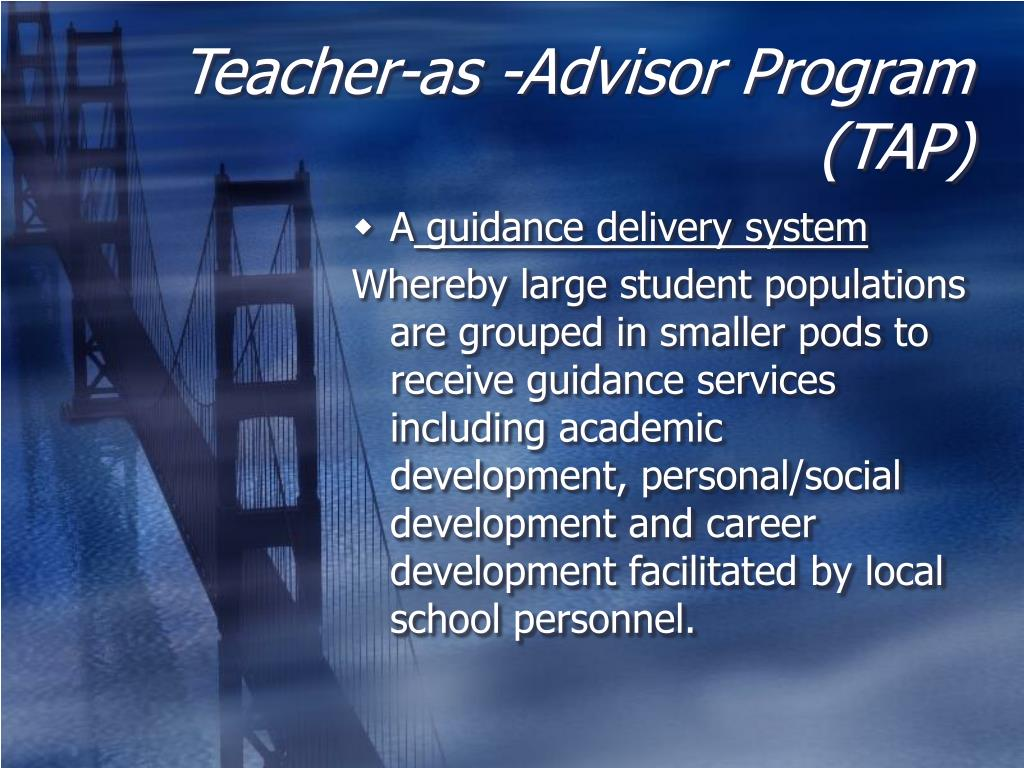 Teacher-as -Advisor Program (TAP)
