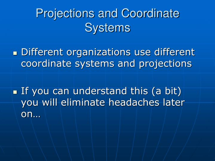 Projections and coordinate systems3