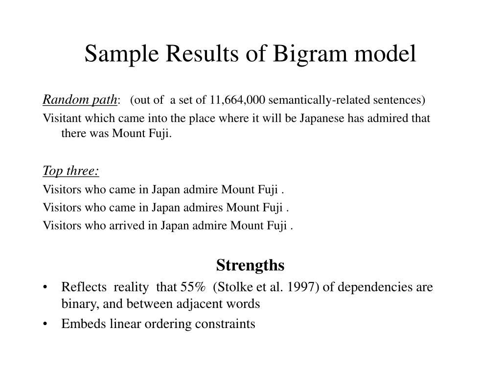 Sample Results of Bigram model