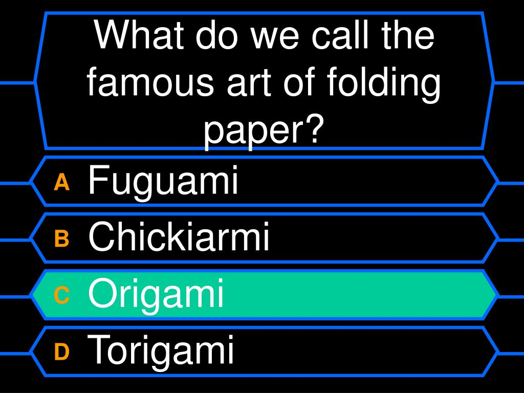 What do we call the famous art of folding paper?