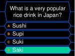 what is a very popular rice drink in japan48