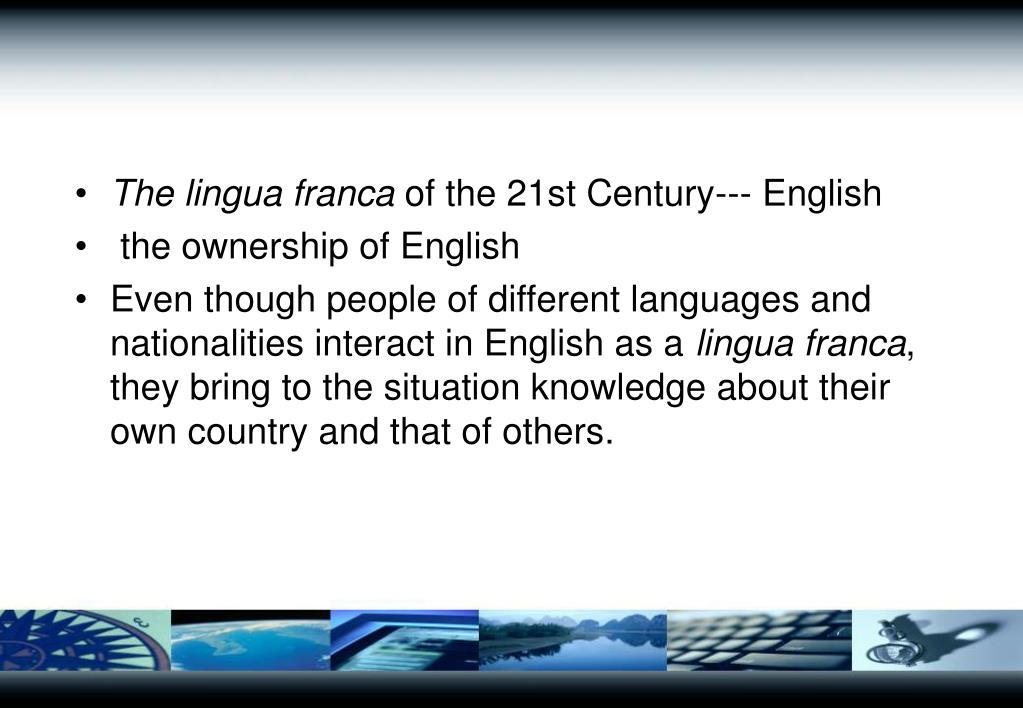 The lingua franca