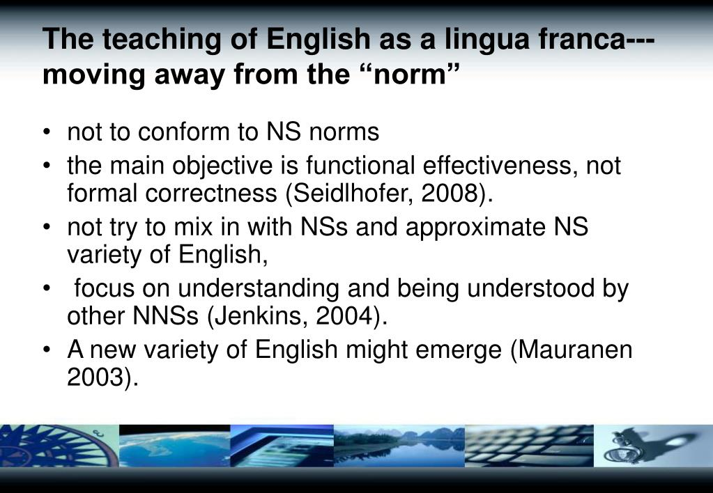 "The teaching of English as a lingua franca---moving away from the ""norm"""